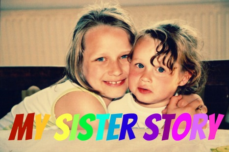 my sister story